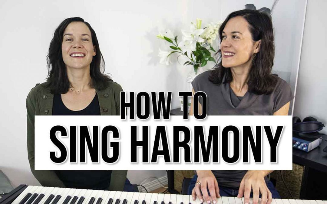 How to Sing Vocal Harmony