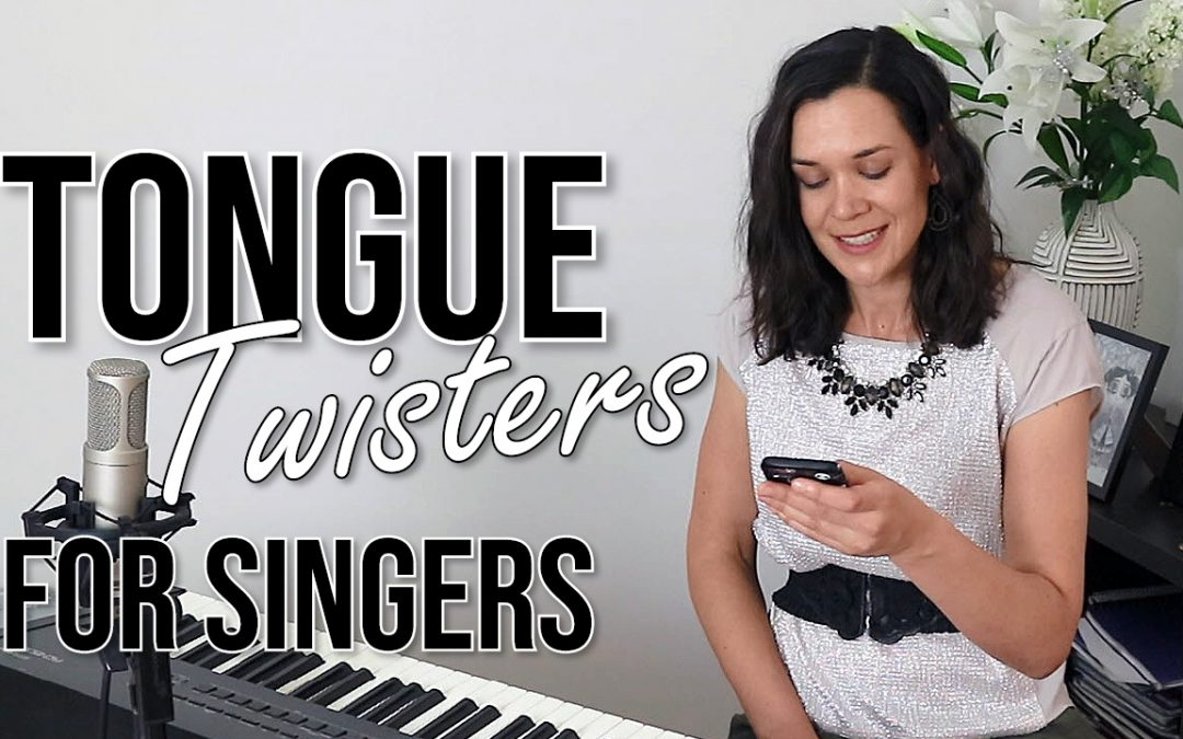 Four Effective Tongue Twisters For Singers