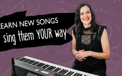 How to Learn New Songs and Make Them Your Own